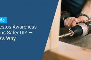 Asbestos-awareness-DIY Blog Header